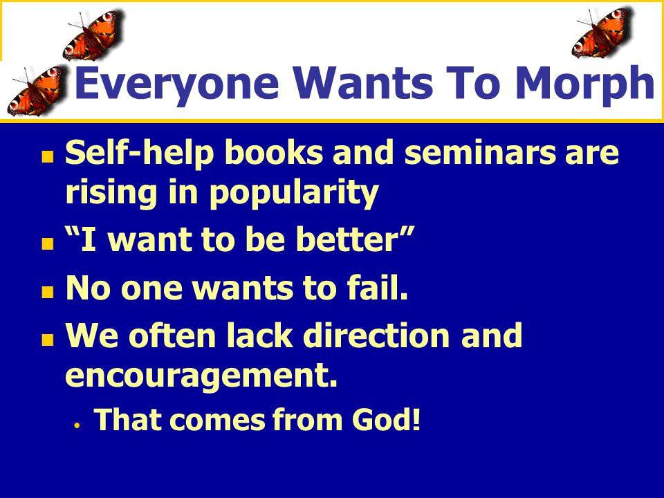 Everyone Wants To Morph