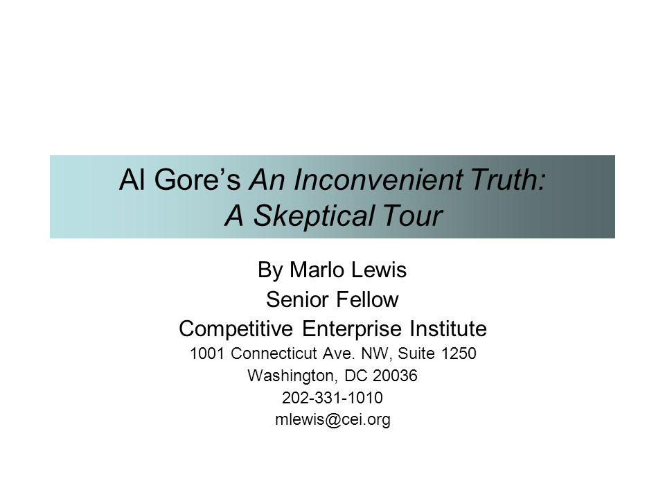 Al Gore's An Inconvenient Truth: A Skeptical Tour