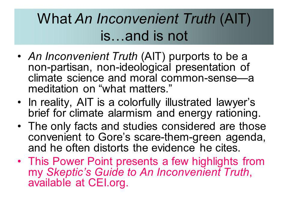 What An Inconvenient Truth (AIT) is…and is not
