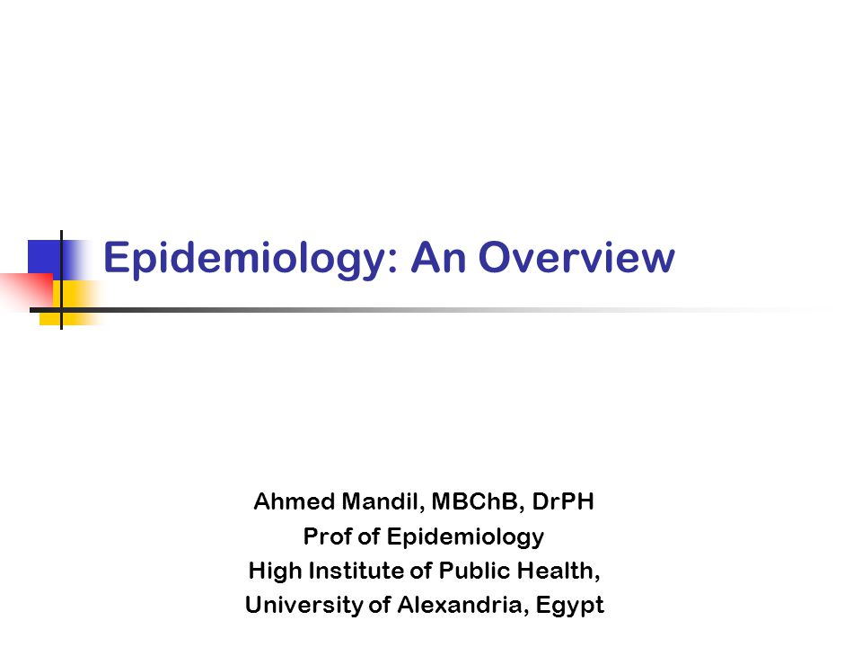 Epidemiology: An Overview