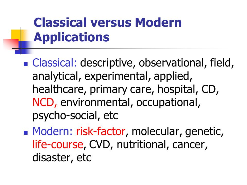 Classical versus Modern Applications