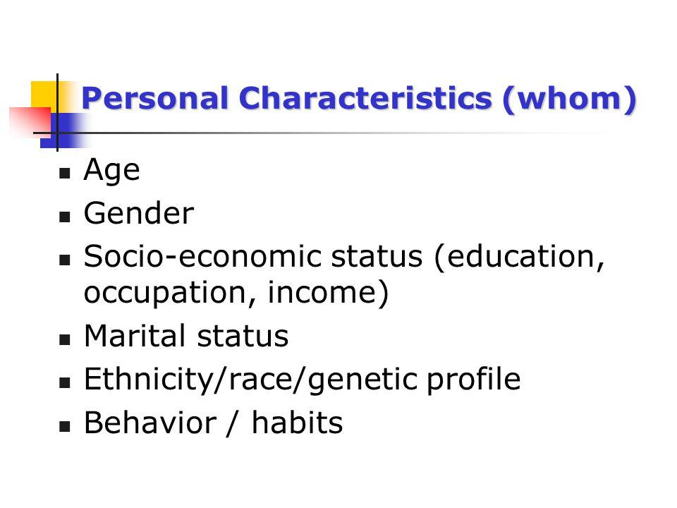 Personal Characteristics (whom)