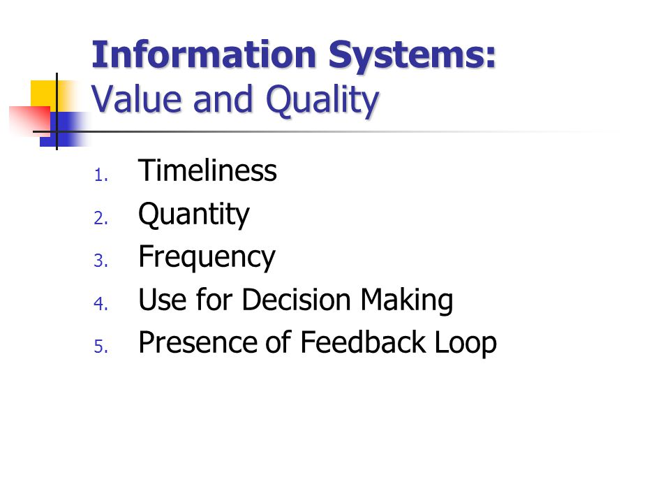 Information Systems: Value and Quality
