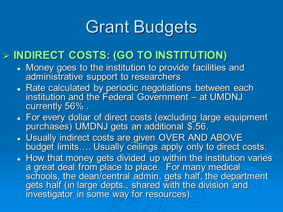 Grant Budgets INDIRECT COSTS: (GO TO INSTITUTION)