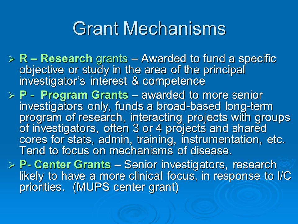 Grant Mechanisms