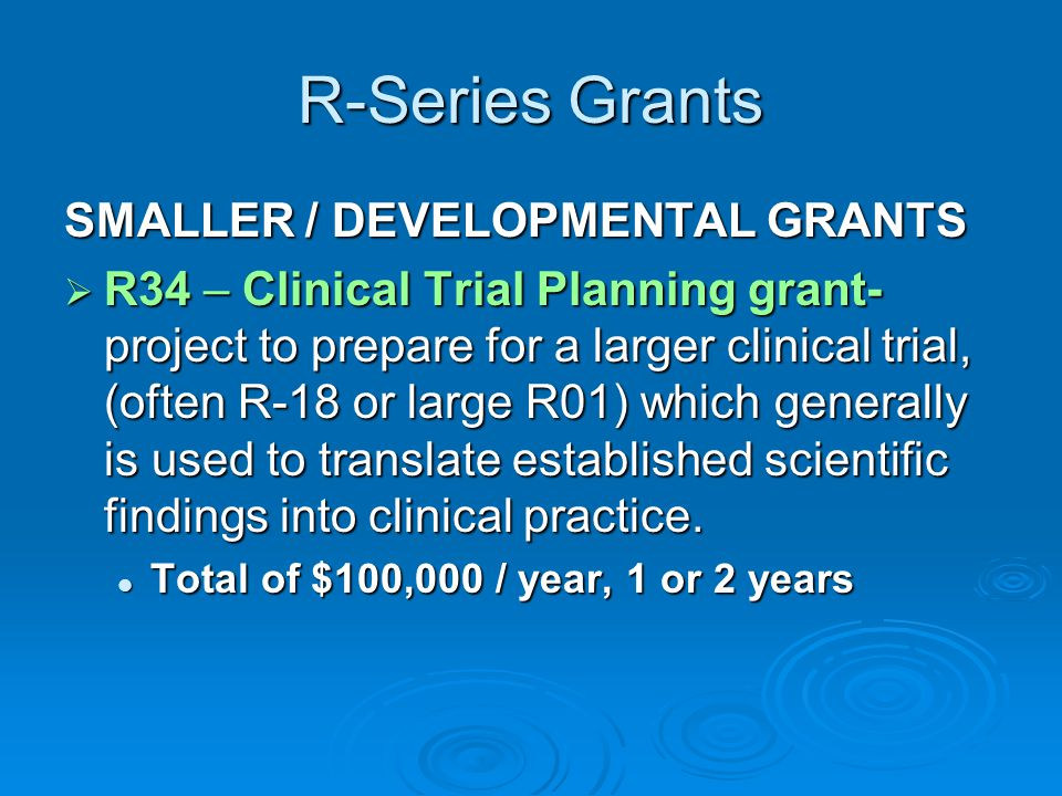 R-Series Grants SMALLER / DEVELOPMENTAL GRANTS