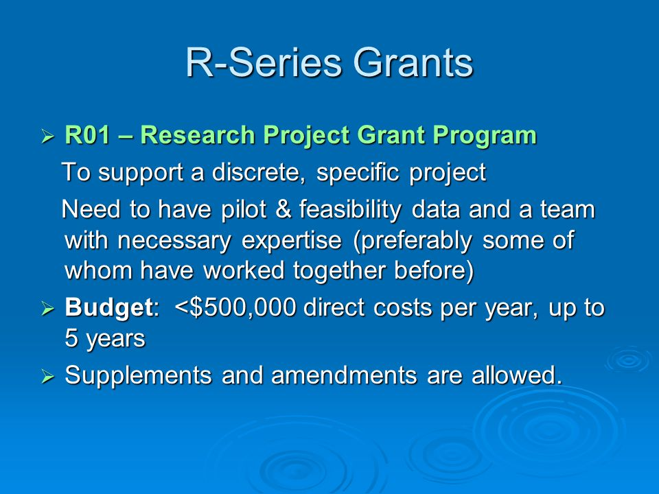 R-Series Grants R01 – Research Project Grant Program