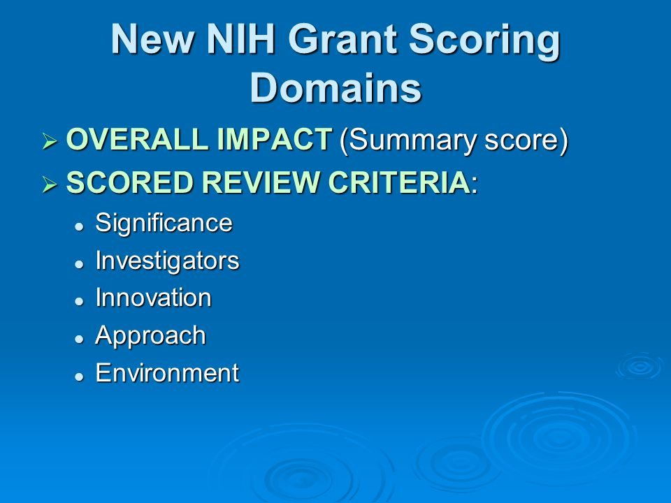 New NIH Grant Scoring Domains