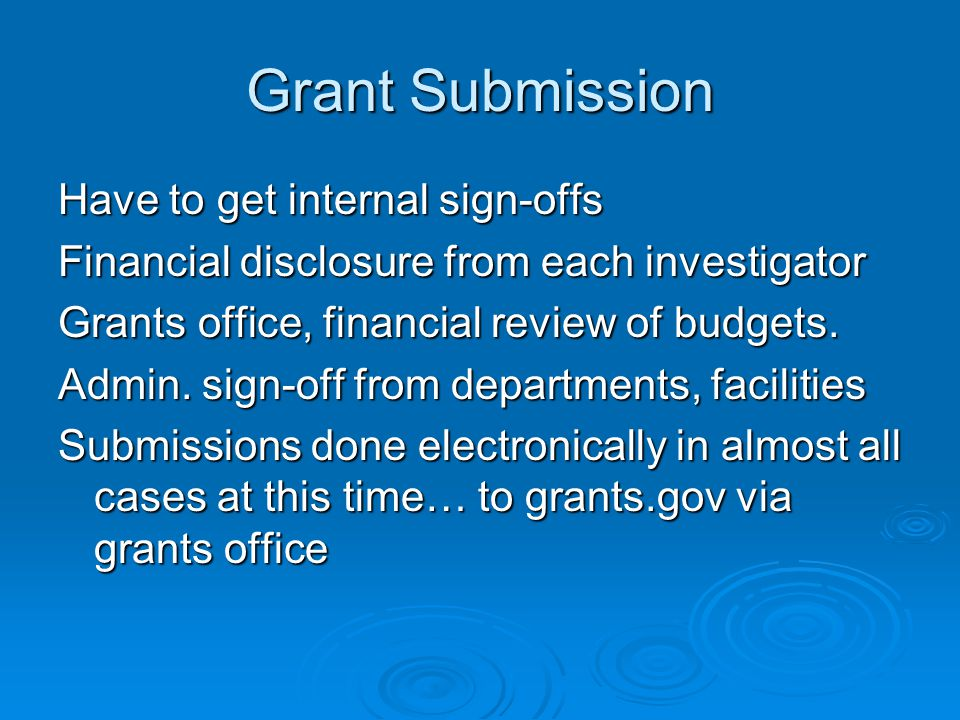 Grant Submission Have to get internal sign-offs