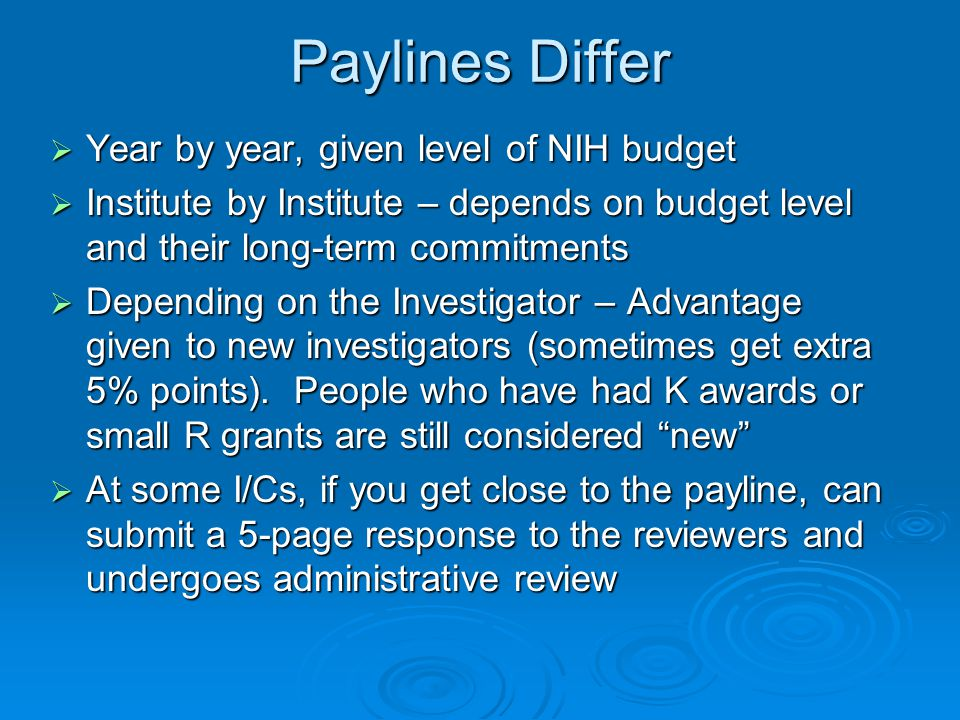 Paylines Differ Year by year, given level of NIH budget