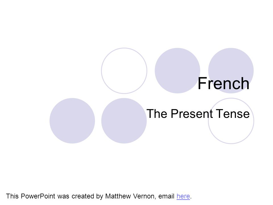 French The Present Tense