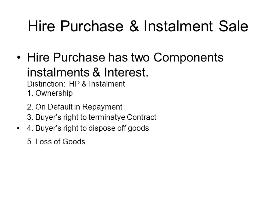 Hire Purchase & Instalment Sale