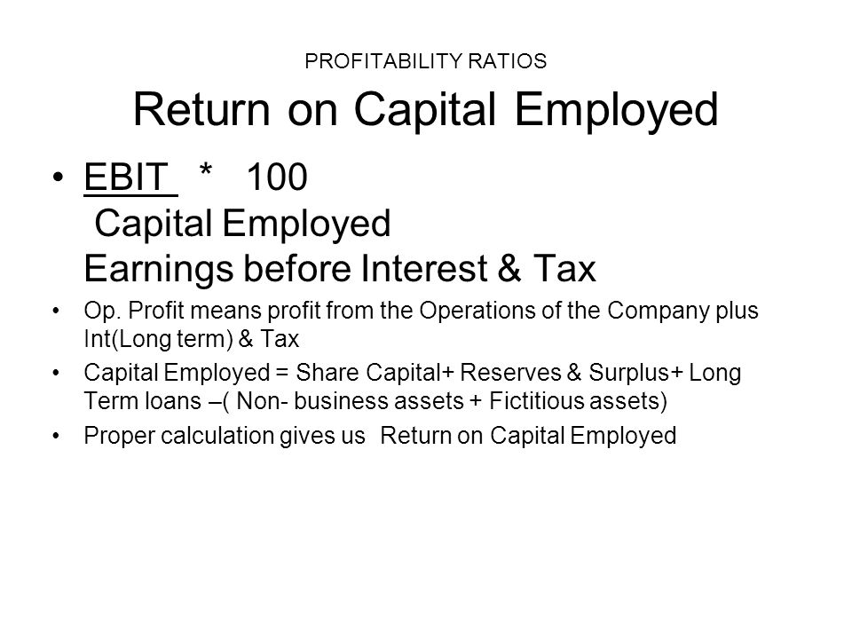 PROFITABILITY RATIOS Return on Capital Employed
