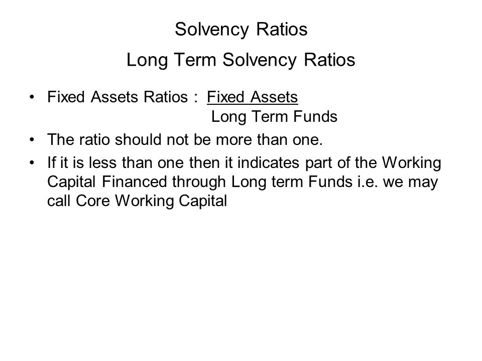 Solvency Ratios Long Term Solvency Ratios