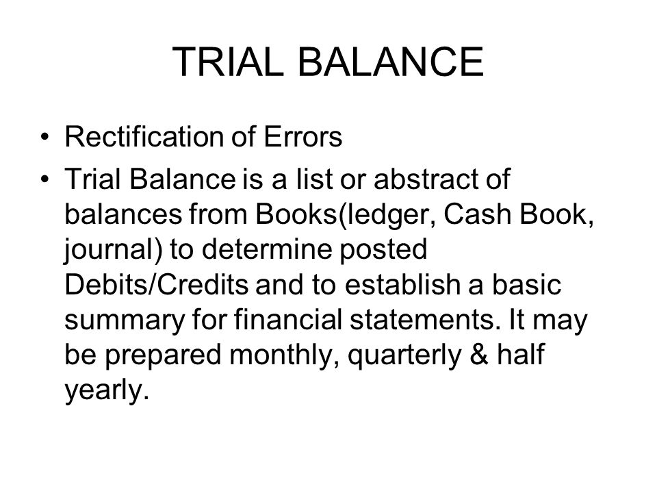 TRIAL BALANCE Rectification of Errors