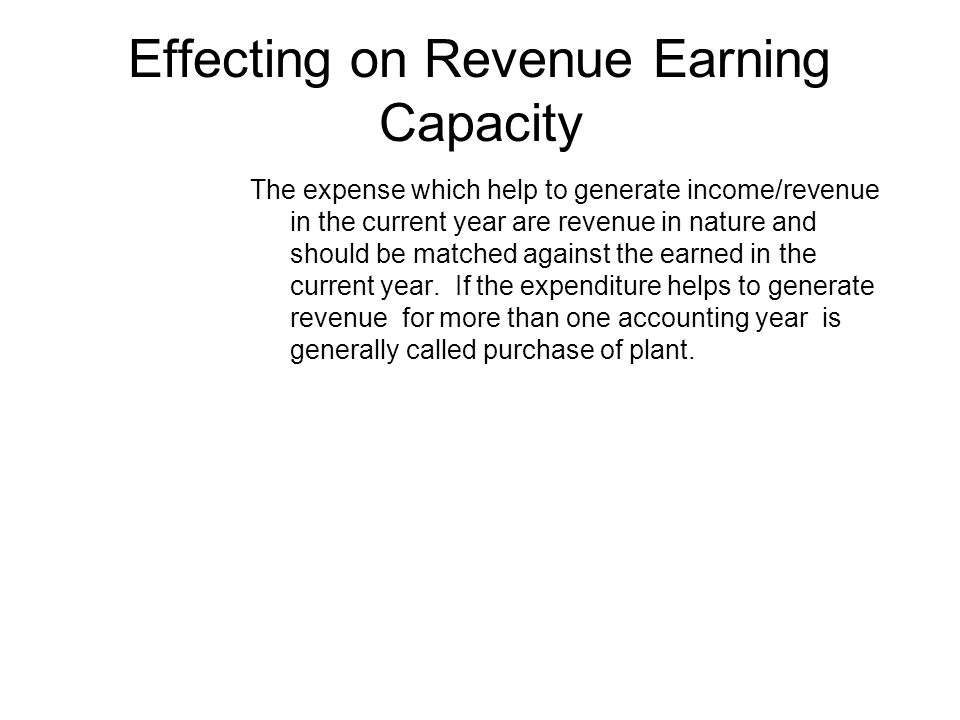 Effecting on Revenue Earning Capacity