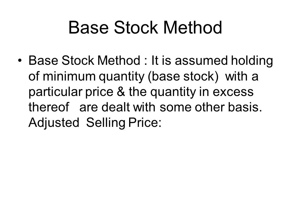 Base Stock Method