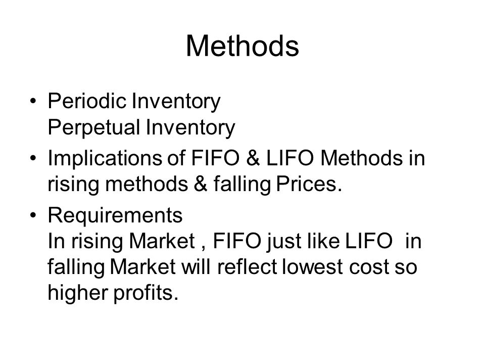 Methods Periodic Inventory Perpetual Inventory