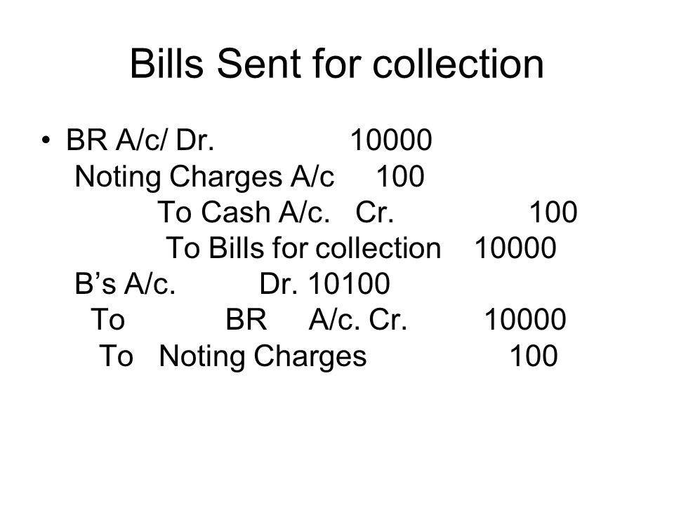 Bills Sent for collection