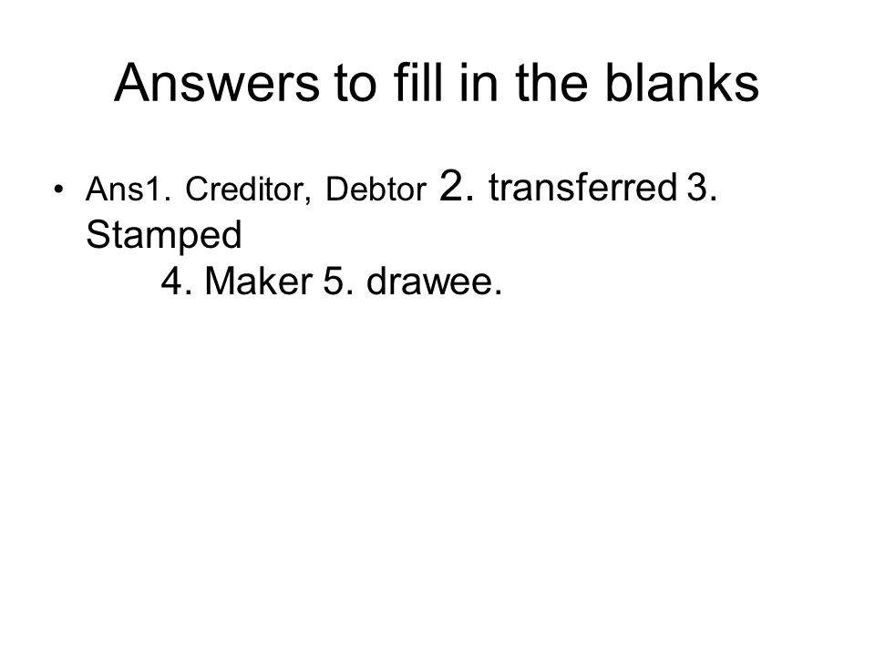 Answers to fill in the blanks