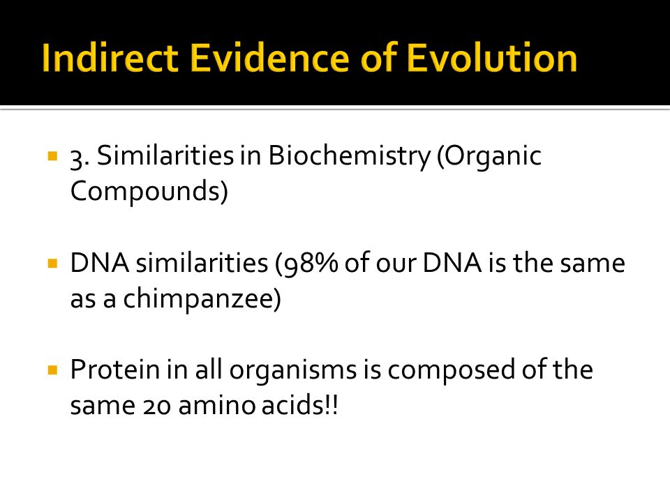 Indirect Evidence of Evolution