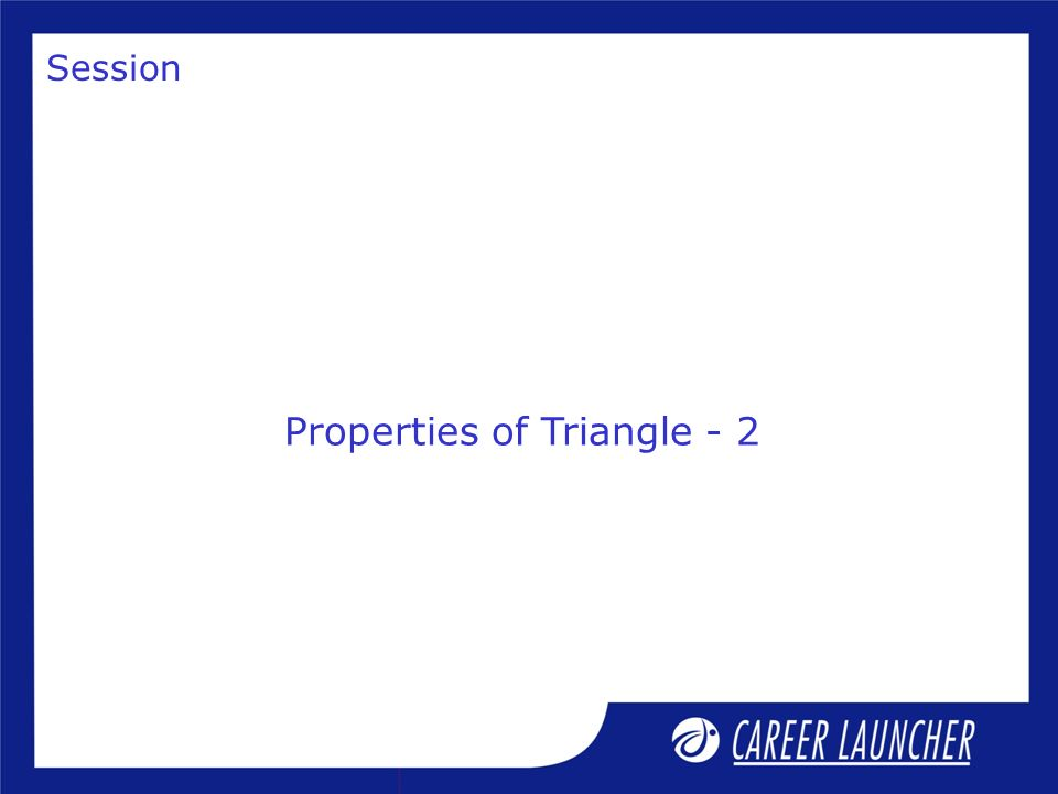 Properties of Triangle - 2