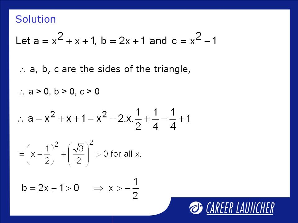Solution  a, b, c are the sides of the triangle,