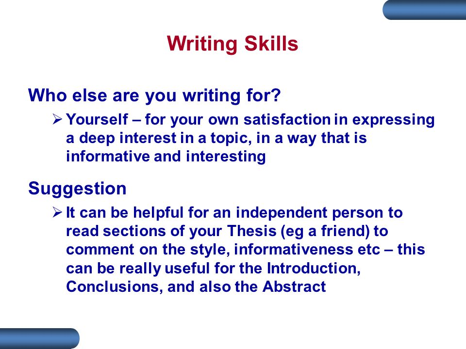 Writing Skills Who else are you writing for Suggestion