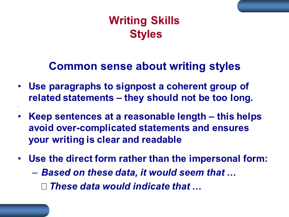 Common sense about writing styles