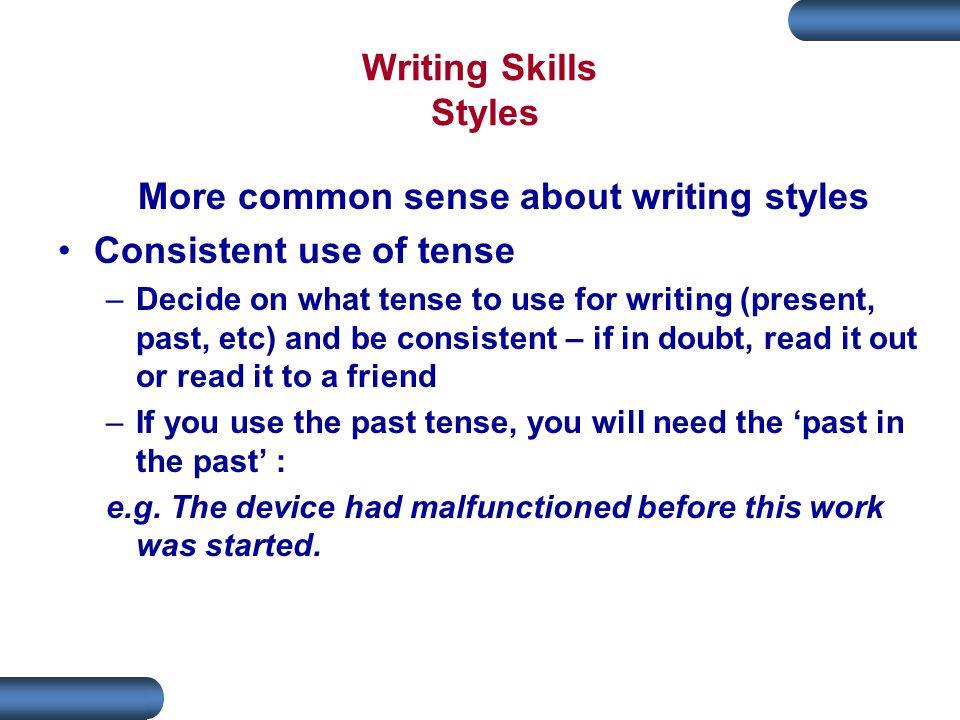 More common sense about writing styles