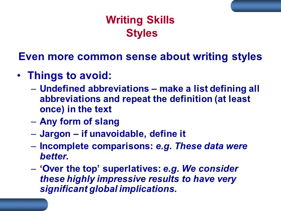 Even more common sense about writing styles