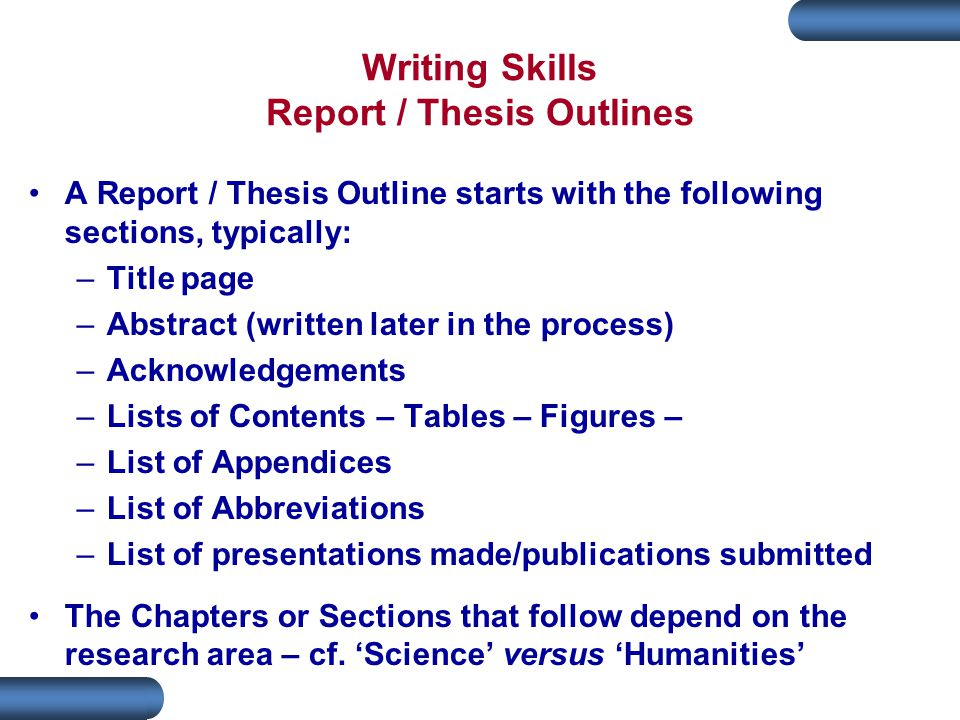 Writing Skills Report / Thesis Outlines