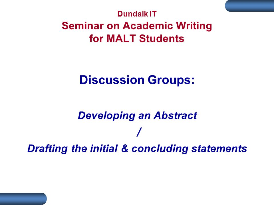 Dundalk IT Seminar on Academic Writing for MALT Students