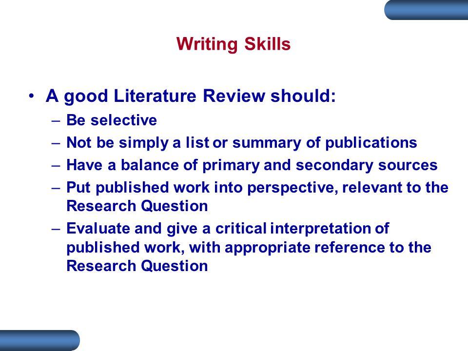 A good Literature Review should: