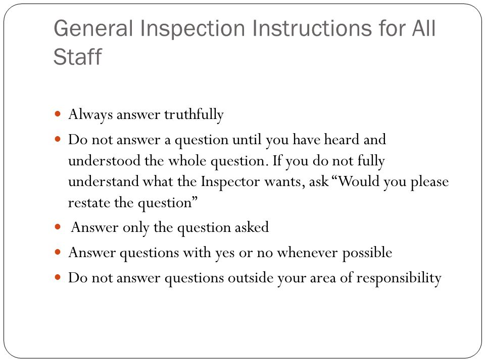 General Inspection Instructions for All Staff