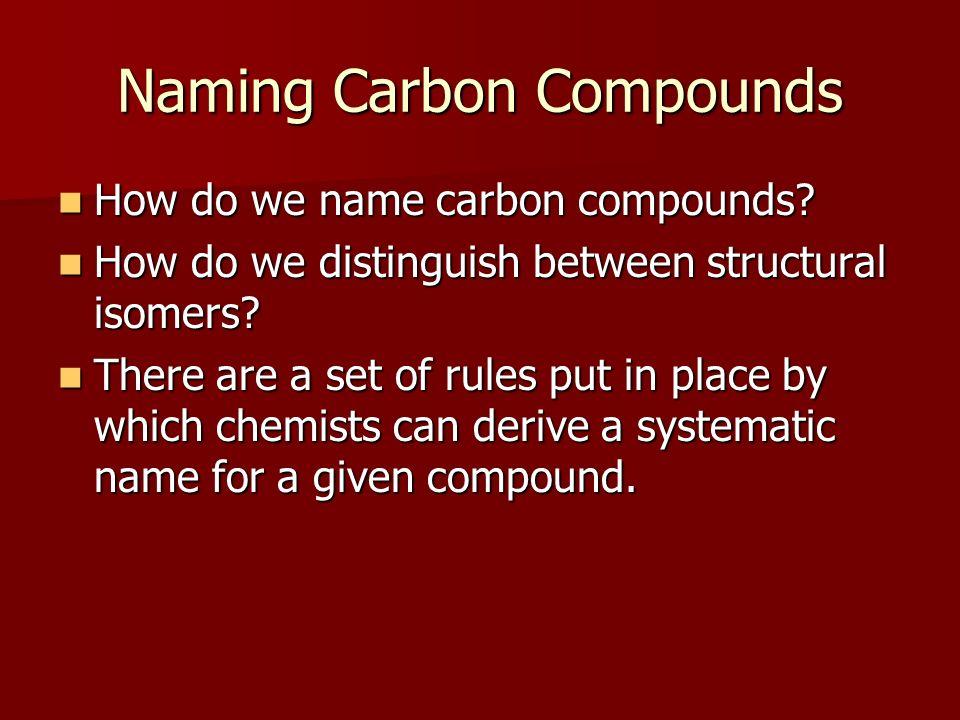 Naming Carbon Compounds