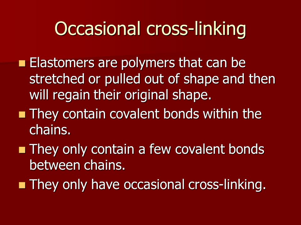 Occasional cross-linking