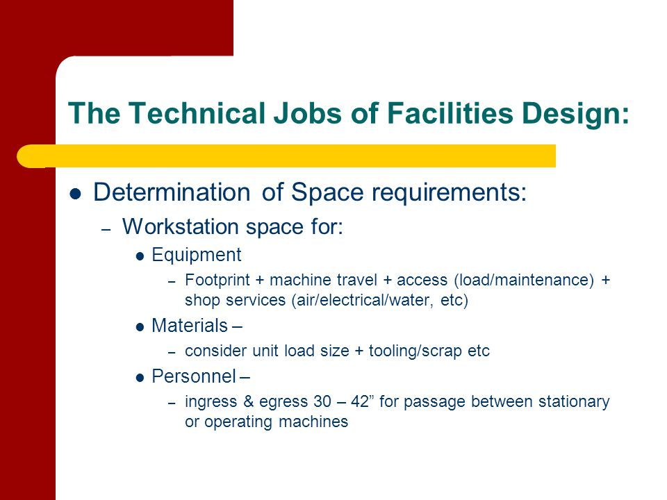 The Technical Jobs of Facilities Design: