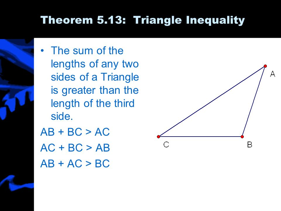 5.5 Inequalities in One Triangle - ppt download