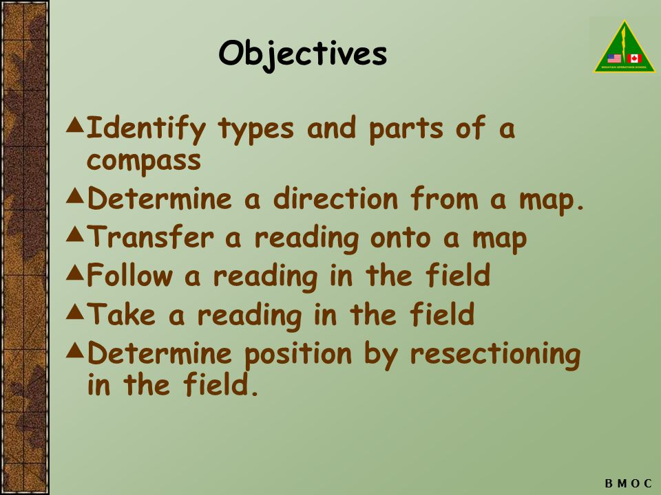 Objectives Identify types and parts of a compass