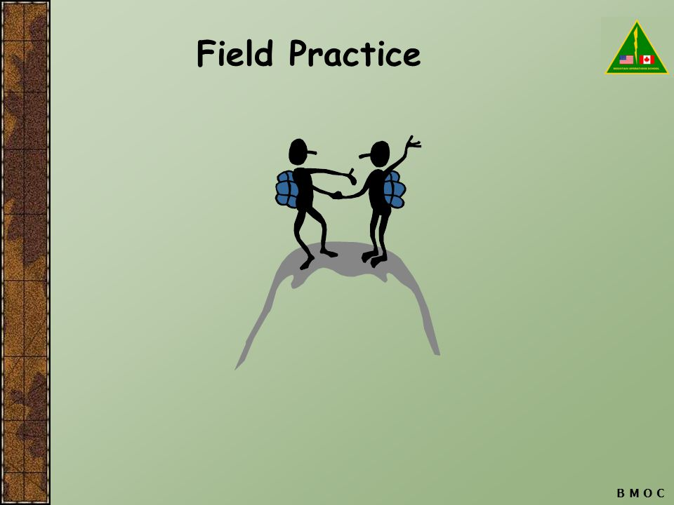 Field Practice B M O C