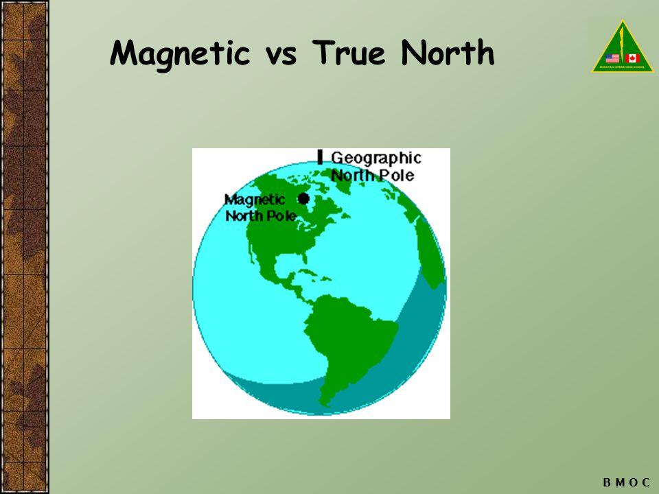 Magnetic vs True North B M O C
