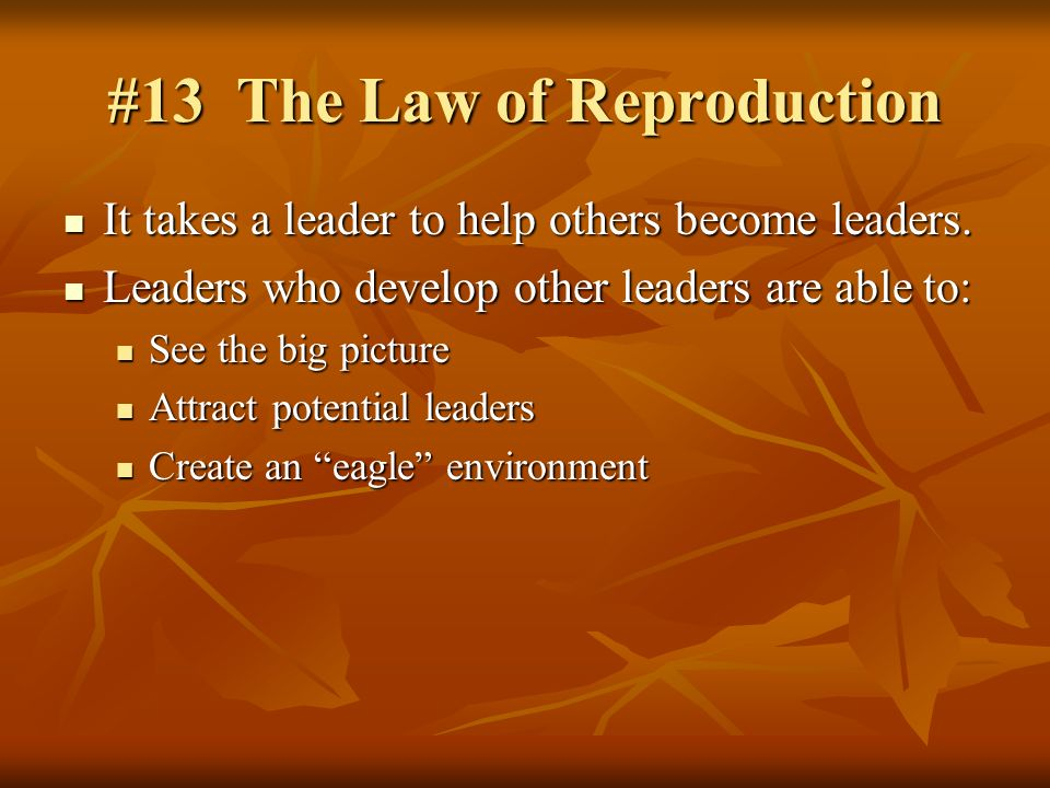 #13 The Law of Reproduction
