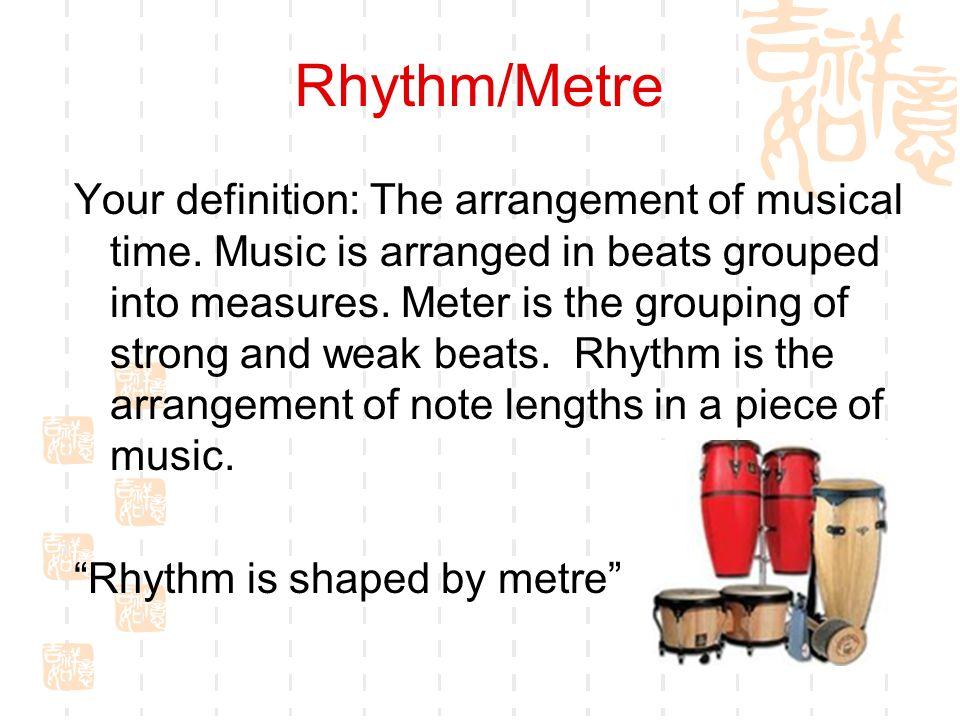 Rhythm/Metre