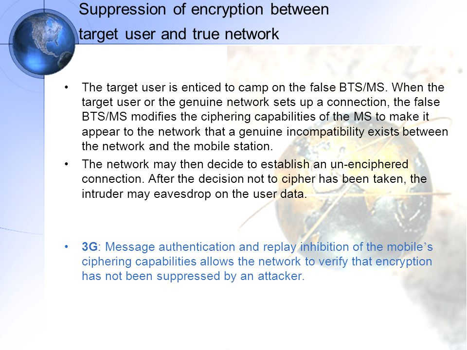 Suppression of encryption between target user and true network