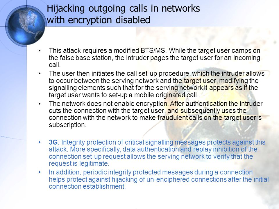 Hijacking outgoing calls in networks with encryption disabled