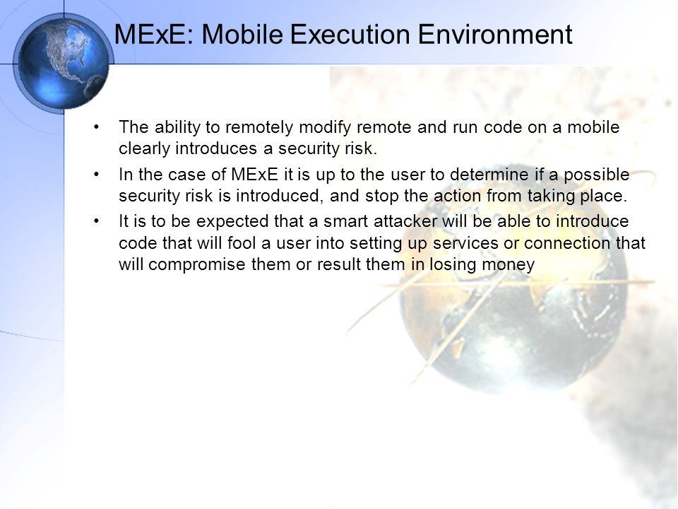 MExE: Mobile Execution Environment