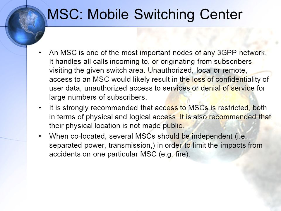MSC: Mobile Switching Center
