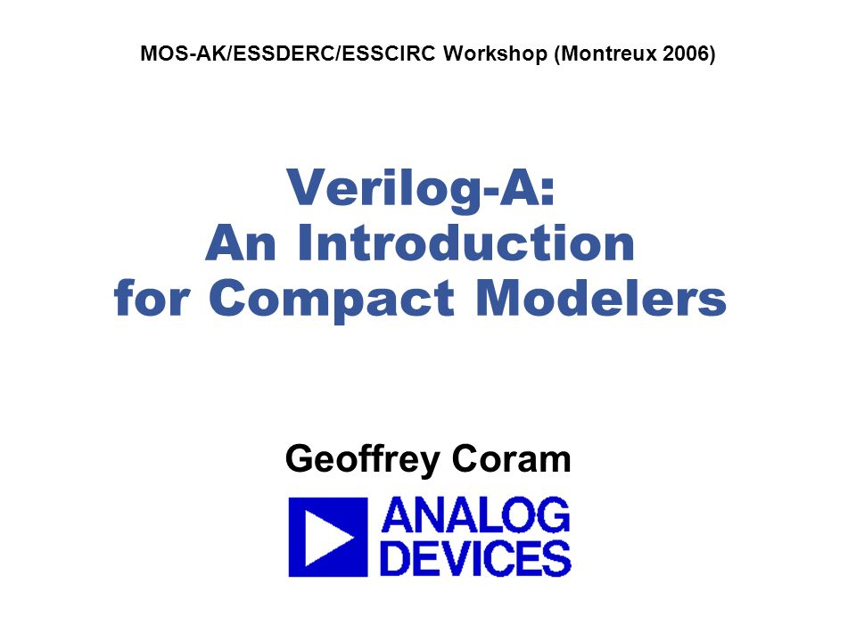 Verilog-A: An Introduction for Compact Modelers