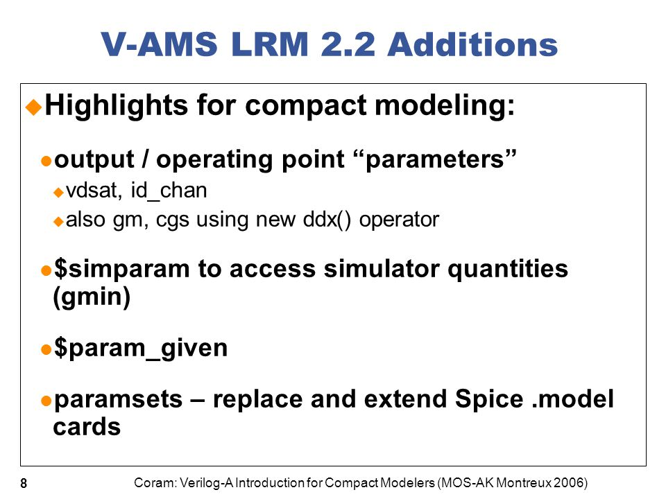 V-AMS LRM 2.2 Additions Highlights for compact modeling: